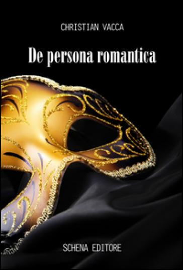 De persona romantica - Christian Vacca  
