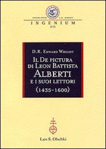 Il «De pictura» di Leon Battista Alberti e i suoi lettori (1435-1600) - D. R. Edward Wright | Rochesterscifianimecon.com