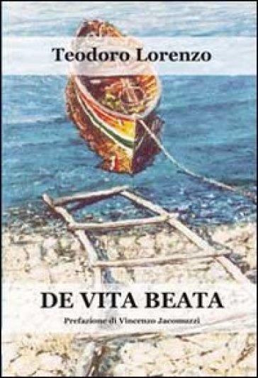 De vita beata - Teodoro Lorenzo | Kritjur.org