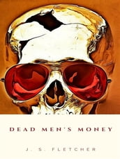 Dead Men s Money