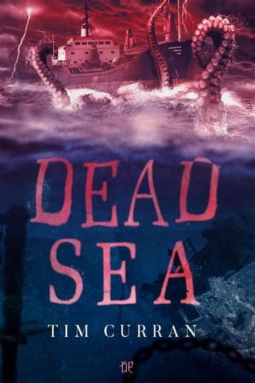 Risultati immagini per Dead Sea Tim Curran