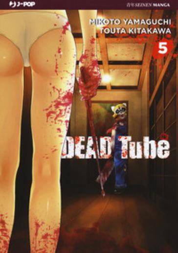 Dead tube. 5. - Mikoto Yamaguchi pdf epub
