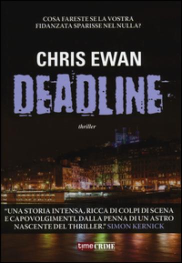 Deadline - Chris Ewan |