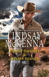 Deadly Identity & Deadly Silence