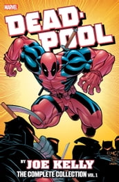 Deadpool By Joe Kelly