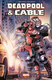 Deadpool & Cable - Fraction de seconde