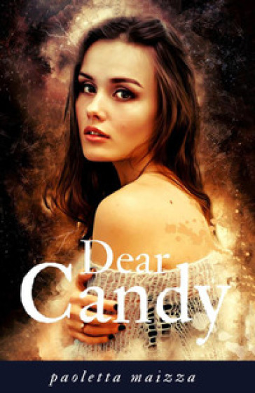 Dear Candy - Paoletta Maizza |