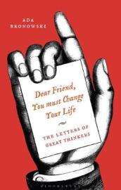 Dear Friend, You Must Change Your Life