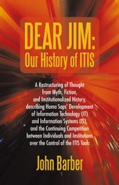 Dear Jim: Our History of Itis