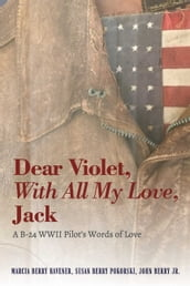 Dear Violet, With all my Love, Jack