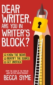 Dear Writer, Are You In Writer s Block?
