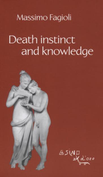 Death instinct and knowledge - Massimo Fagioli |