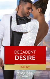 Decadent Desire (The Drakes of California, Book 10)