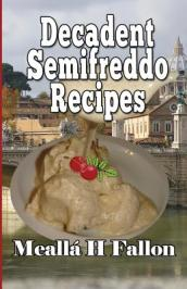 Decadent Semifreddo Recipes
