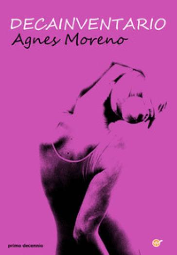 Decainventario - Agnes Moreno |