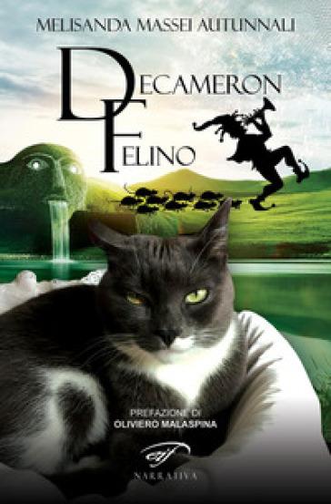 Decameron felino - Melisanda Massei Autunnali  