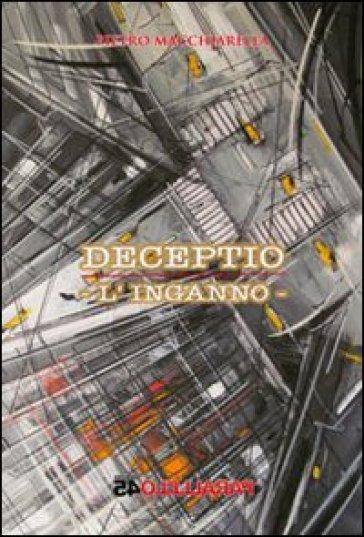 Deceptio. L'inganno - Pietro Macchiarella   Kritjur.org