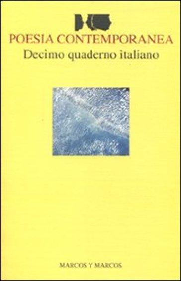 Decimo quaderno italiano di poesia contemporanea - F. Buffoni | Kritjur.org