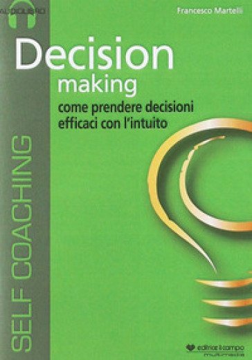 Decision making. Audiolibro. CD Audio formato MP3