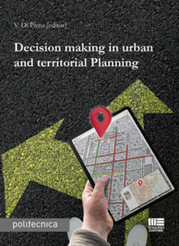 Decision making in urban and territorial planning - V. Di Pinto | Rochesterscifianimecon.com
