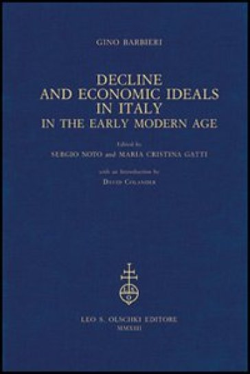 Decline and Economic Ideals in Italy in the early modern age