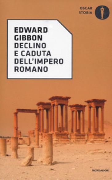 Declino e caduta dell'impero romano - Edward Gibbon   Jonathanterrington.com
