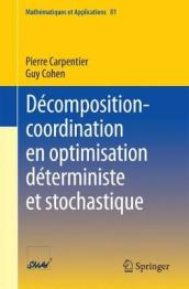 Decomposition-Coordination En Optimisation Deterministe Et Stochastique