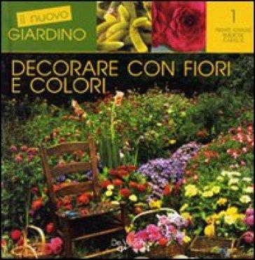 Decorare con fiori e colori