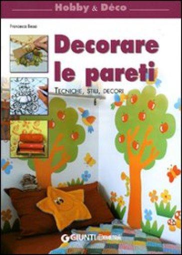 Decorare le pareti - Francesca Besso pdf epub