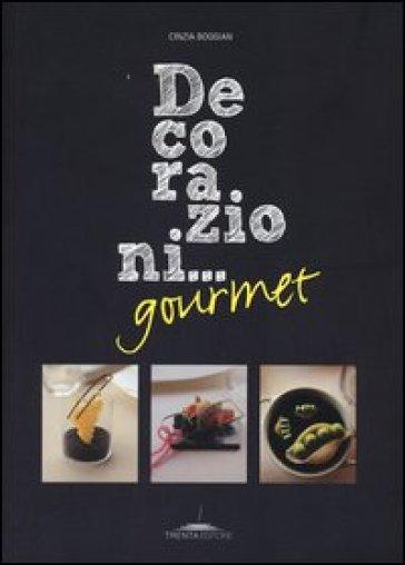 Decorazioni... gourmet - Cinzia Boggian |