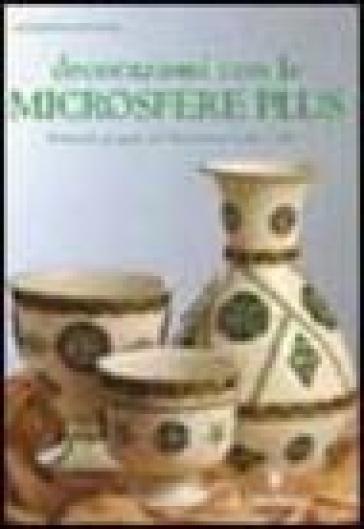 Decorazioni con le microsfere plus - Giuseppina Spadoni | Rochesterscifianimecon.com