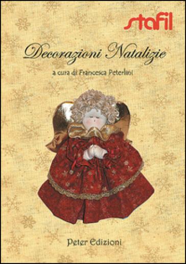 Decorazioni natalizie - Francesca Peterlini  