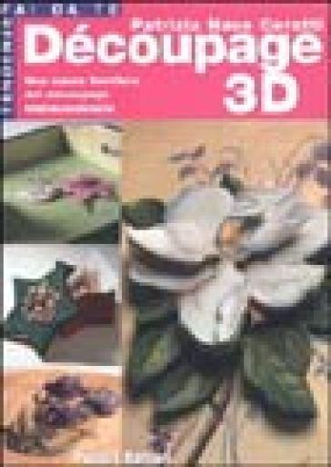 Découpage 3D - Patrizia Nave Cerutti |