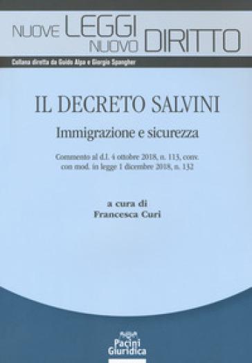 Il Decreto Salvini. Immigrazione e sicurezza - F. Curi | Rochesterscifianimecon.com