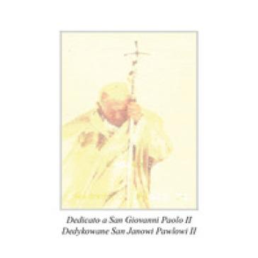 Dedicato a Giovanni Paolo II - Salvatore G. Franco |