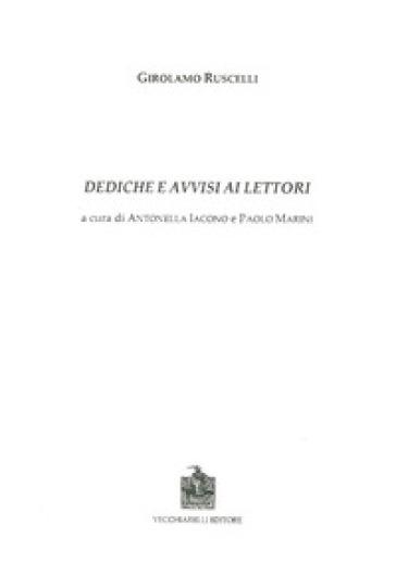 Dediche e avvisi ai lettori - Girolamo Ruscelli |