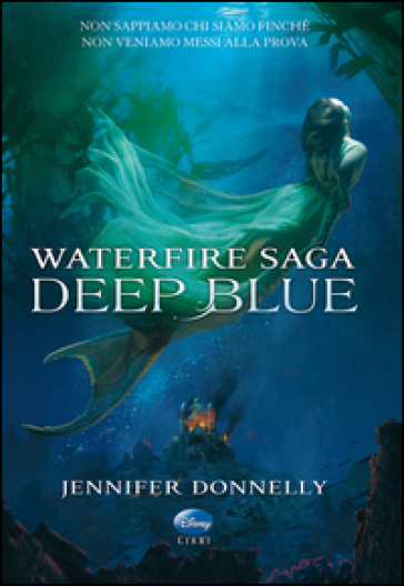 Deep Blue. Waterfire saga - Jennifer Donnelly |