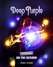 Deep Purple - Uncensored On the Record