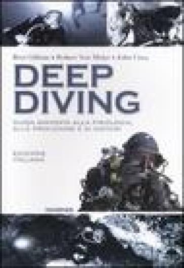 Deep diving. Guida avanzata alla filosofia, alle procedure e ai sistemi - Robert von Maier | Ericsfund.org