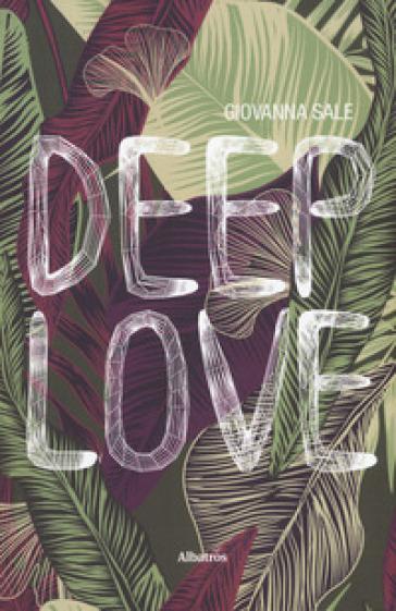 Deep love - Giovanna Sale  