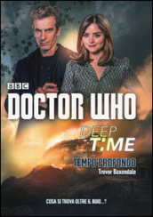 Deep time: Tempo profondo. Doctor Who