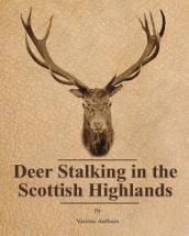 Deer Stalking in the Scottish Highlands