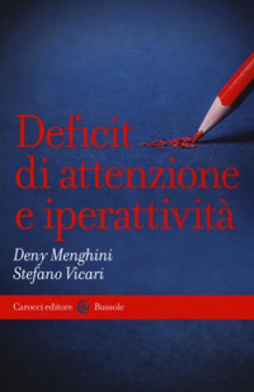 Deficit di attenzione e iperattività - Deny Menghini | Thecosgala.com