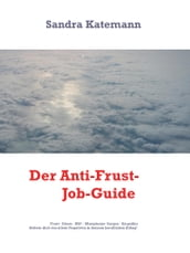 Dein Anti-Frust-Job-Guide