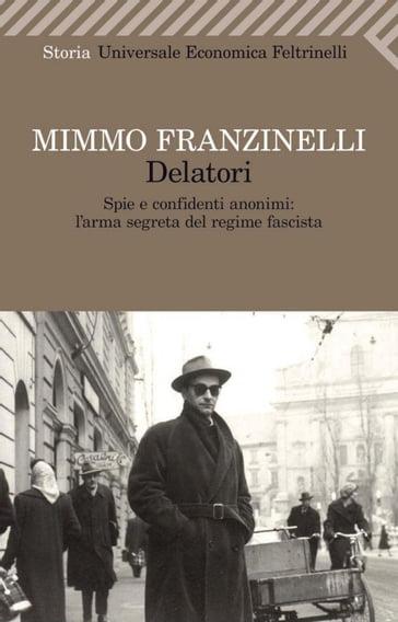 Delatori mimmo franzinelli ebook mondadori store for Riviste feltrinelli