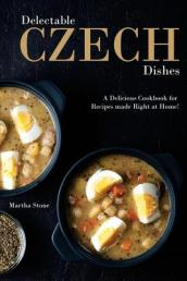 Delectable Czech Dishes