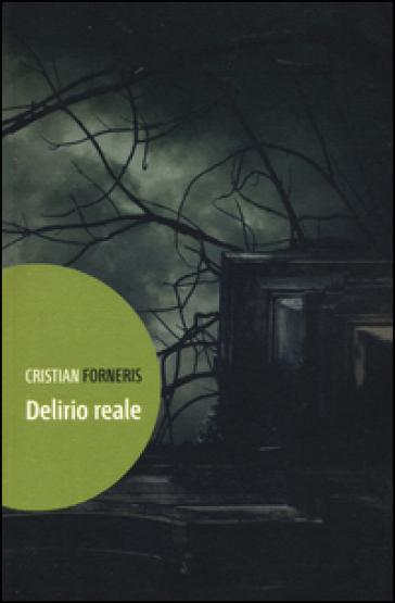 Delirio reale - Cristian Forneris |