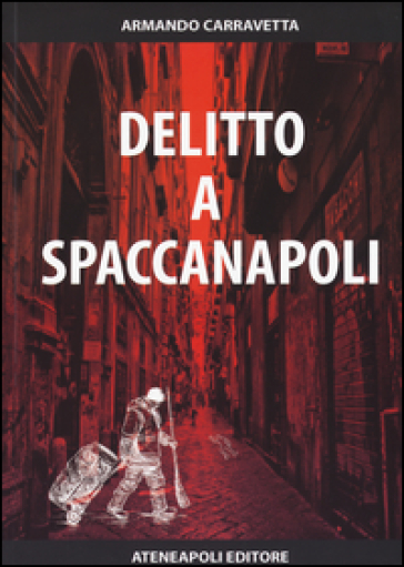 Delitto a Spaccanapoli