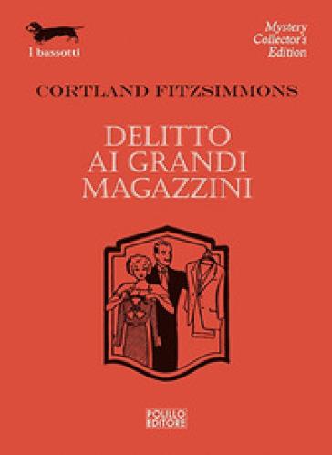 Delitto ai grandi magazzini - Cortland Fitzsimmons | Jonathanterrington.com