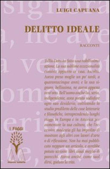 Delitto ideale - Luigi Capuana | Jonathanterrington.com